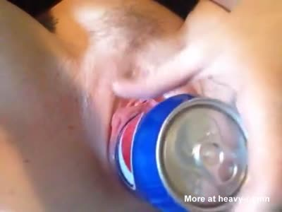 Pepsi Can In Pussy