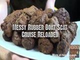 Messy Rubber Boat Scat Cruise Reloaded